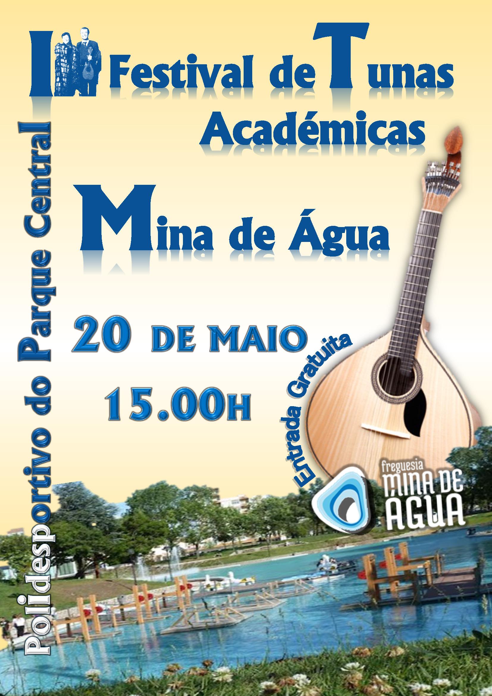 I Festival de Tunas Académicas – Mina de Água